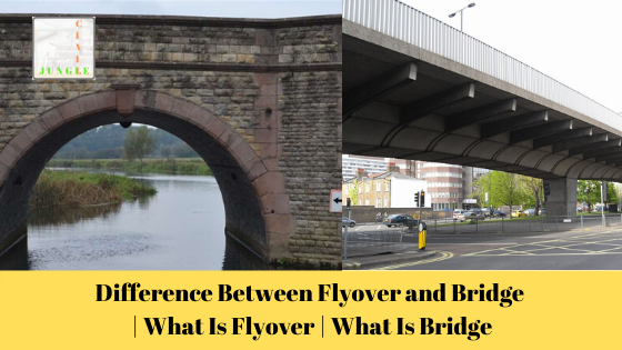 Difference Between Flyover and Bridge