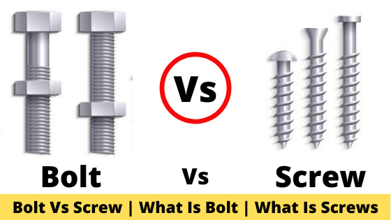 Bolt Vs Screw