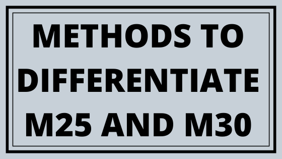 METHODS TO DIFFERENTIATE M25 AND M30