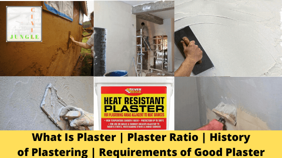 What Is Plaster _ Plaster Ratio _ History of Plastering _ Requirements of Good Plaster