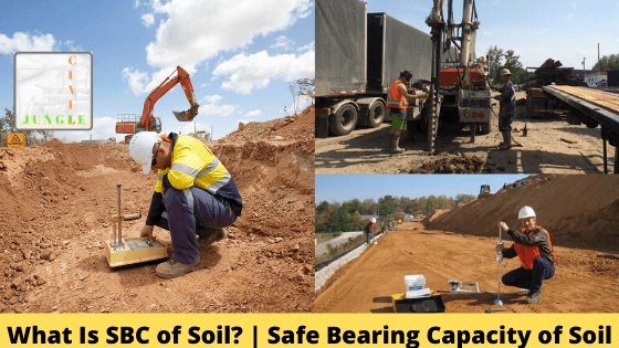 What Is SBC of Soil? | Safe Bearing Capacity of Soil