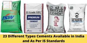 23 Different Types Cements Available in India and As Per IS Standards