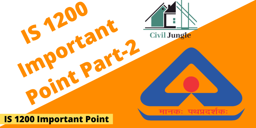 IS 1200 Important Point Part-2