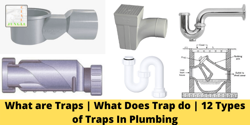 12 Types of Traps In Plumbing