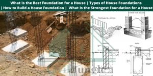 Best Foundation for a House
