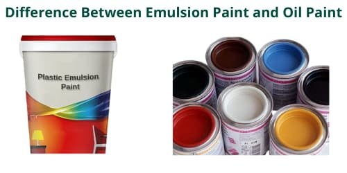 Difference Between Emulsion Paint and Oil Paint