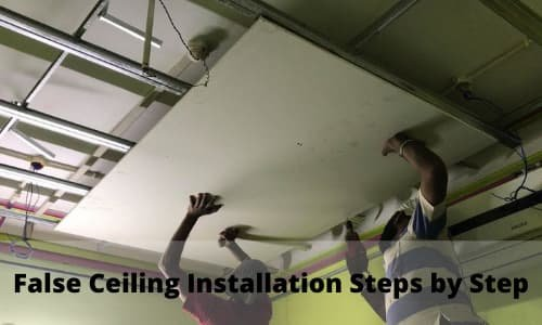 False Ceiling Installation Steps by Step
