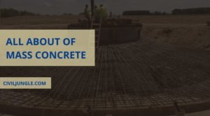 All About of Mass Concrete