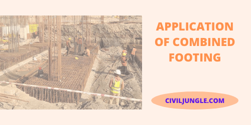 Application of Combined Footing