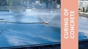All About Curing of Concrete