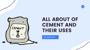 All About of Cement and Their Uses