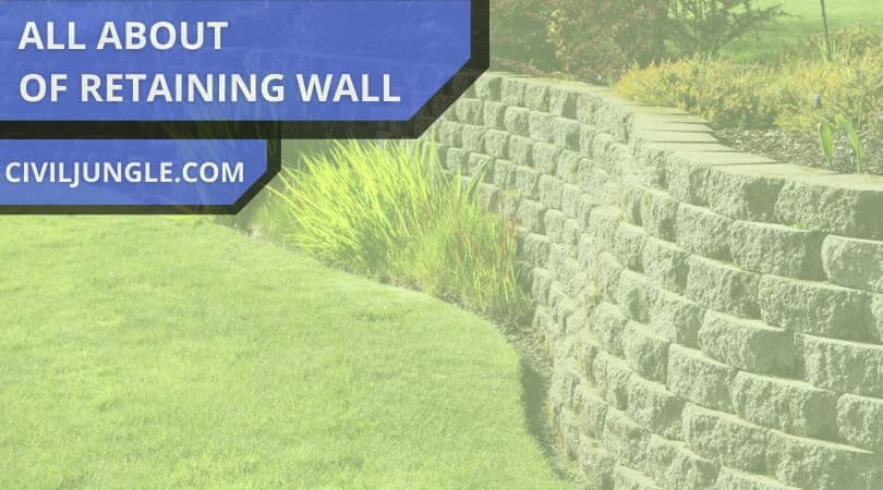all about of Retaining Wall