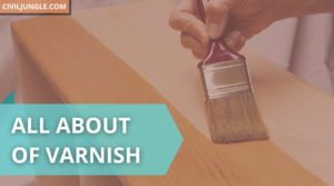 all about of varnish