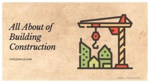 All About of Building Construction