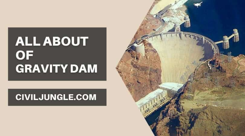 All about of Gravity Dam
