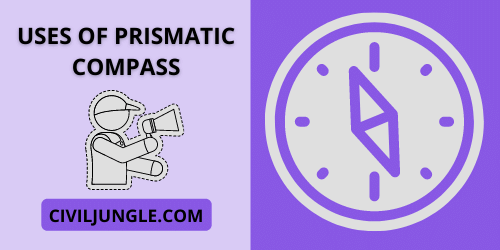 Uses of Prismatic Compass