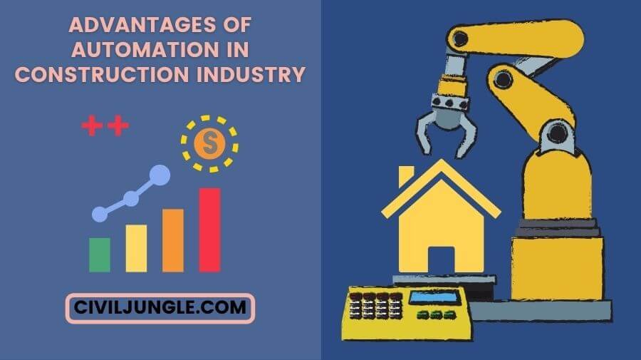 Advantages ofAutomation in Construction Industry