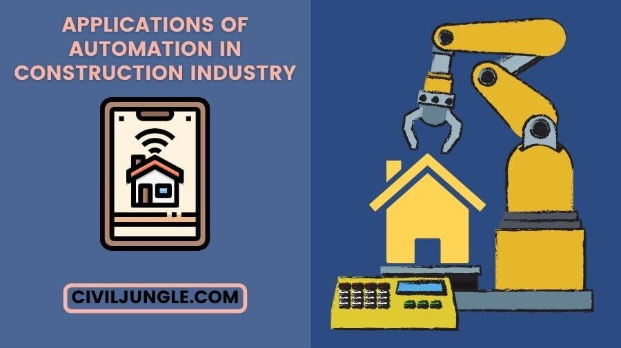 Applications of Automation in Construction Industry