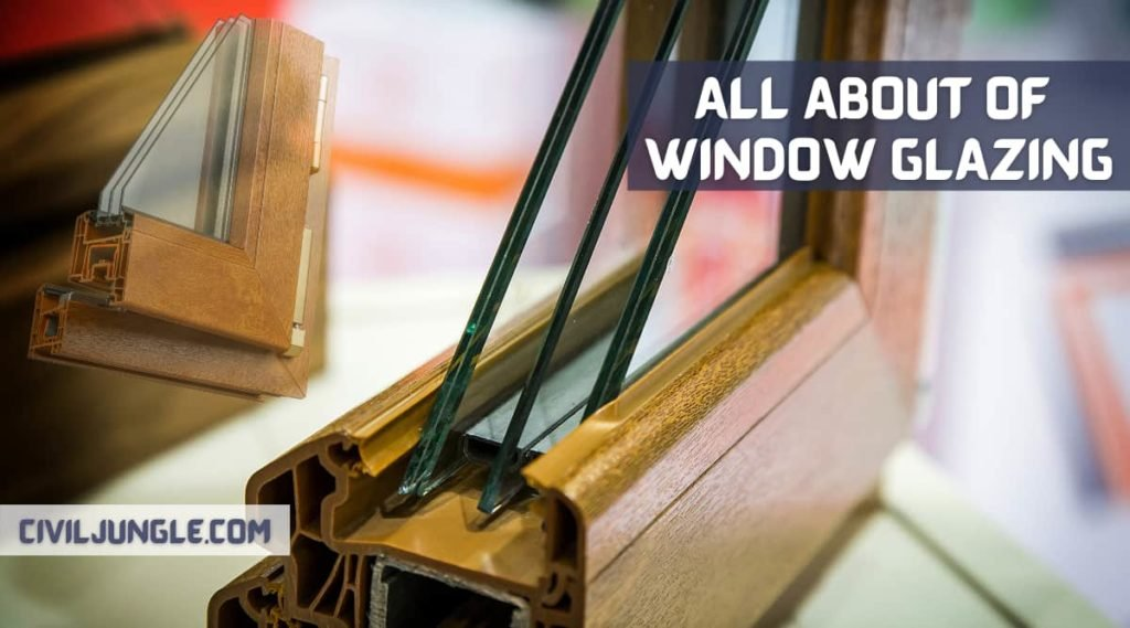 All About of Window Glazing
